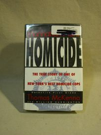 Manhattan North Homocide: The True Story of New York Citys Best Homicide Cop