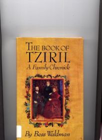 The Book of Tziril: A Family Chronicle
