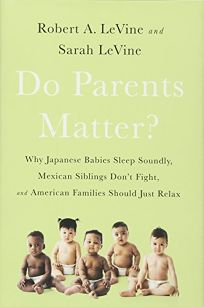 Do Parents Matter? Why Japanese Babies Sleep Soundly