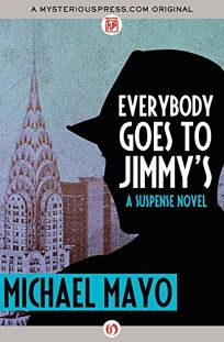 Everybody Goes to Jimmy's: A Jimmy Quinn Mystery