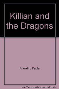 Killian and the Dragons