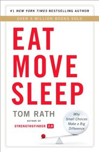 Eat Move Sleep: Why Small Choices Make a Big Difference