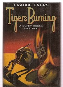 Tigers Burning: A Duffy House Mystery