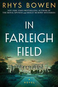 Fiction book review in farleigh field a novel of world war ii by in farleigh field a novel of world war ii fandeluxe Choice Image