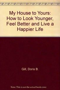 My House to Yours: How to Look Younger