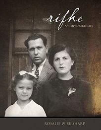 Rifke: An Improbable Life