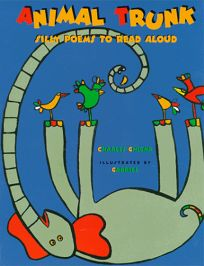 Animal Trunk: Silly Songs to Read Aloud