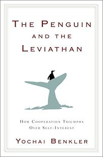The Penguin and the Leviathan: The Triumph of Cooperation over Self-Interest