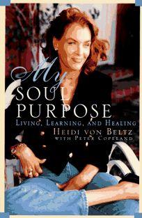 My Soul Purpose:: Living