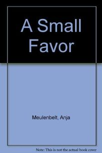 A Small Favor: A Memoir