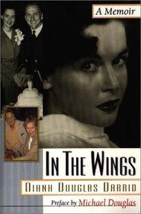 In the Wings: A Memoir