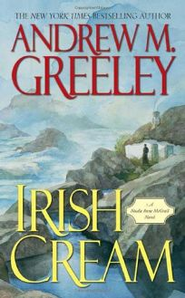 IRISH CREAM: A Nuala Anne McGrail Novel