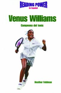 Venus Williams: Campeona del Tenis = Venus Williams