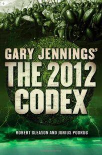 Gary Jennings The 2012 Codex