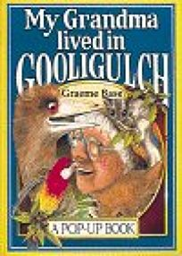 My Grandma Lived in Gooligulch: A Pop Up Book