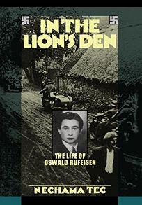 In the Lions Den: The Life of Oswald Rufeisen