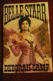 Belle Starr: A Novel of the Old W