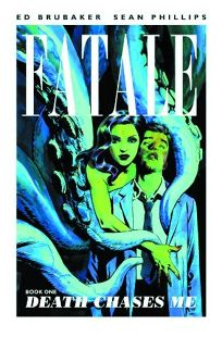 Fatale: Book One Death Chases Me