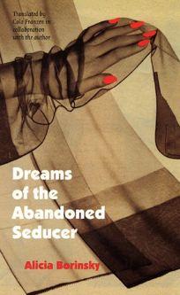 Dreams of the Abandoned Seducer: Vaudeville Novel