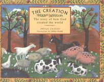 The Creation: The Story of How God Created the World
