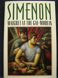 Maigret at the Gai-Moulin