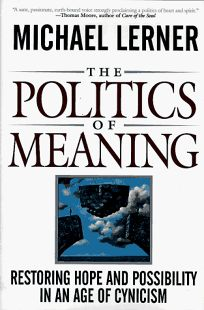 The Politics of Meaning: Affirming Hope and Possibility in an Age of Cynicism