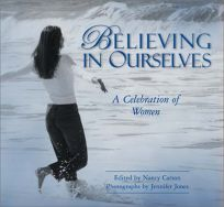 Believing in Ourselves: A Celebration of Women