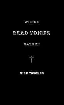 WHERE DEAD VOICES GATHER