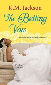 The Betting Vow: Unconventional Brides