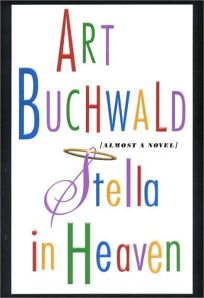 Stella in Heaven: Almost a Novel