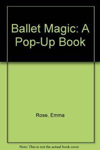 Ballet Magic Pop-Up Book
