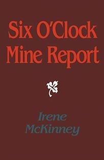 Six OClock Mine Report
