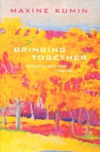 Bringing Together: Uncollected Early Poems