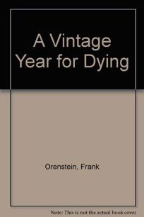 A Vintage Year for Dying
