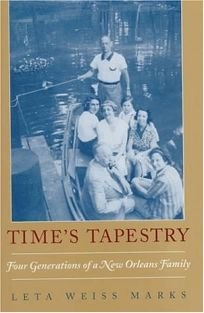 Times Tapestry: Four Generations of a New Orleans Family