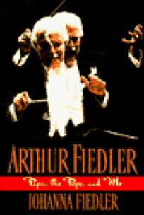 Arthur Fiedler: Papa
