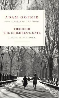 Through the Childrens Gate: A Home in New York