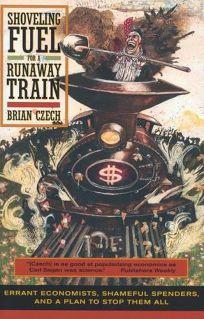 Shoveling Fuel for a Runaway Train: Errant Economists