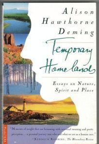 Temporary Homelands: Essays on Nature