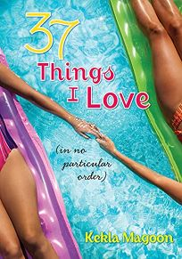 37 Things I Love in No Particular Order