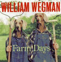William Wegmans Farm Days