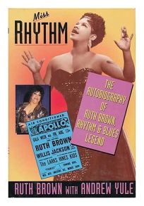 Miss Rhythm: The Autobiography of Ruth Brown