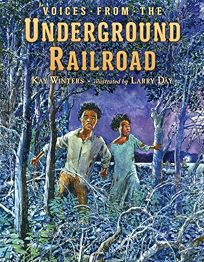 Voices from the Underground Railroad