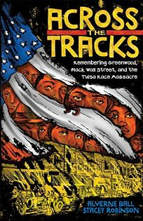 Across the Tracks: Remembering Greenwood