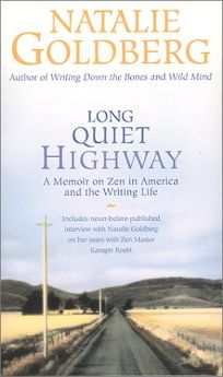 Long Quiet Highway: An Memoir on Zen in America and the Writing Life [With 2 Postcards]
