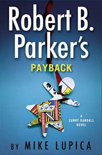 Robert B. Parker's Payback: A Sunny Randall Novel