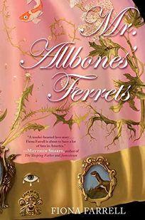 """Mr Allbones' Ferrets"" by Fiona Farrell"