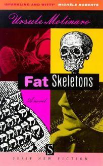 Fat Skeletons