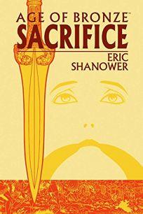 Sacrifice: The Story of the Trojan War