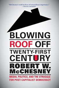 Blowing the Roof Off the Twenty-First Century: Media